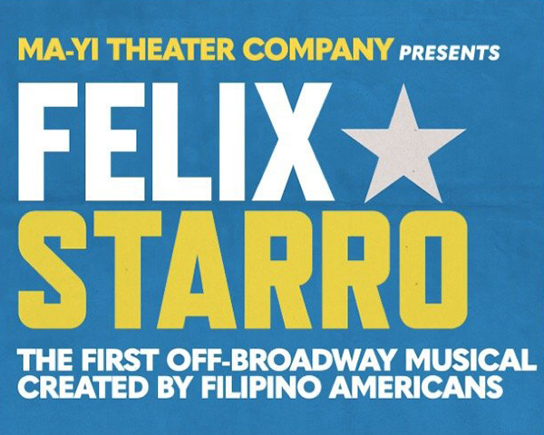 "Image for ""Felix Starro,"" Off-Broadway musical by Jessica Hagedorn - AALDEF theater party, Aug. 28, 2019"