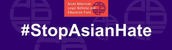Image for AALDEF #StopAsianHate Project